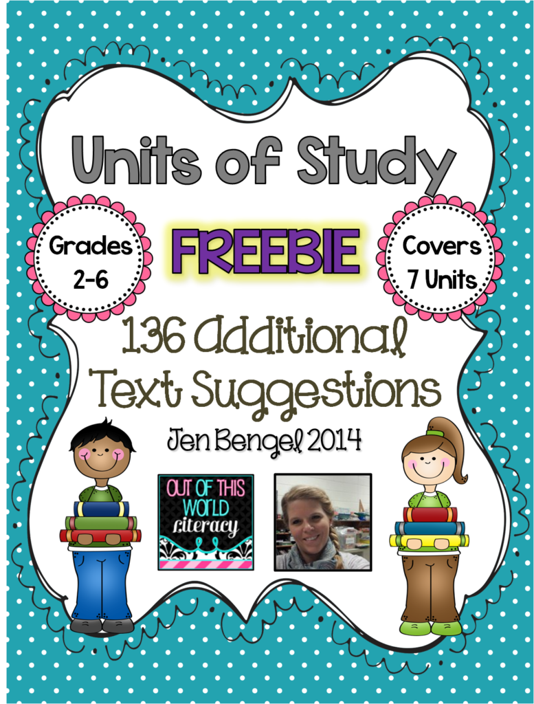 http://www.teacherspayteachers.com/Product/FREEBIE-Units-of-Study-136-Additional-Text-Suggestions-1073683