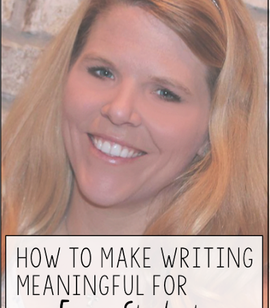 Day Twenty-One: How to Make Writing Meaningful for Every Student