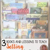3 Books and Lessons for Teaching Setting