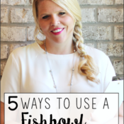 5 Ways to Use a Fishbowl